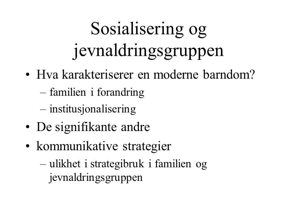 Sosialisering og jevnaldringsgruppen