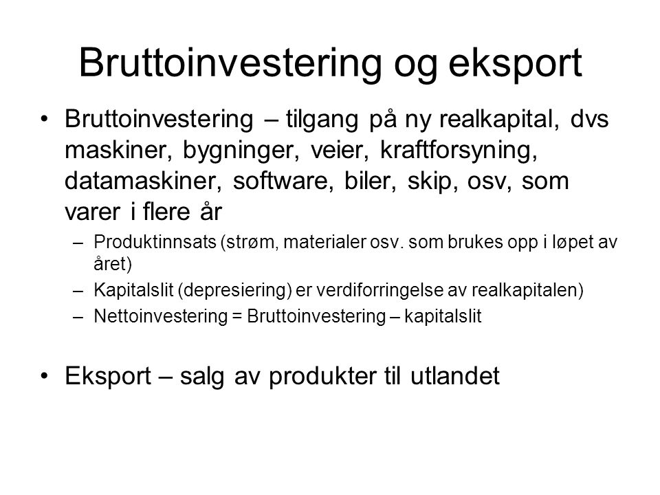 Bruttoinvestering og eksport