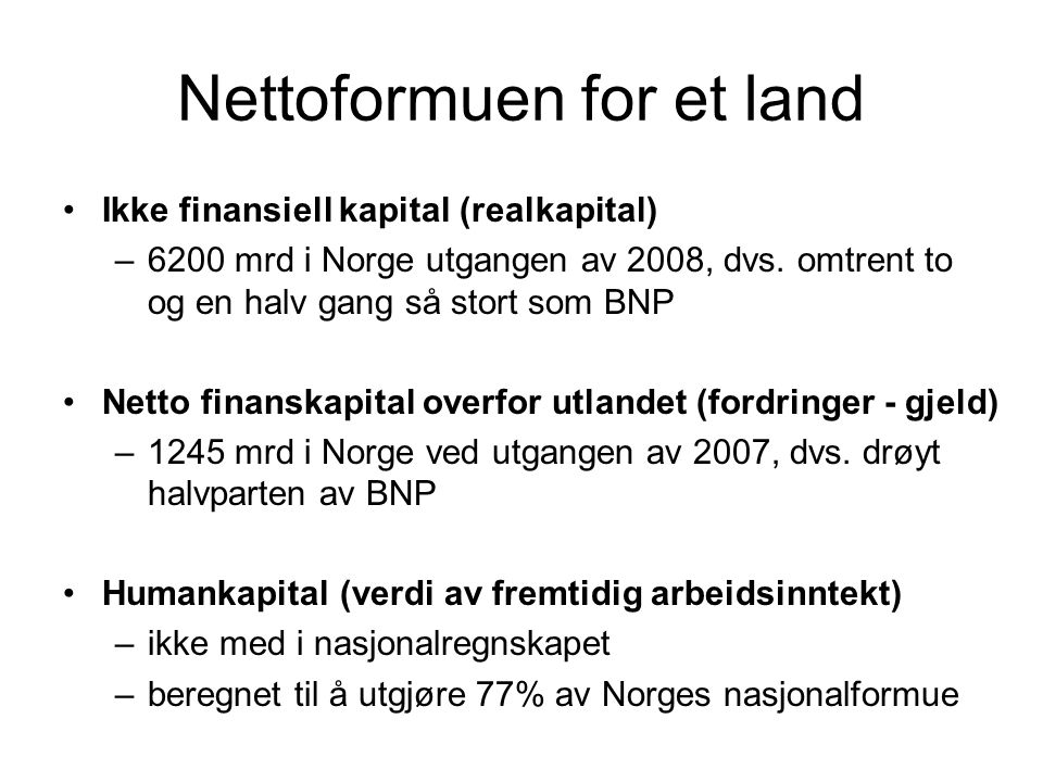 Nettoformuen for et land