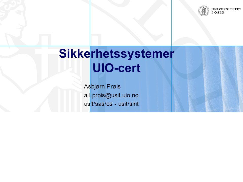 Sikkerhetssystemer UIO-cert