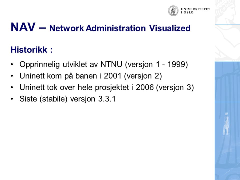 NAV – Network Administration Visualized Historikk :