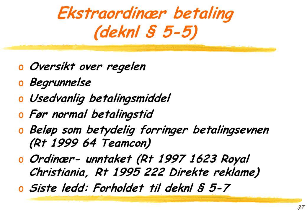 Ekstraordinær betaling (deknl § 5-5)