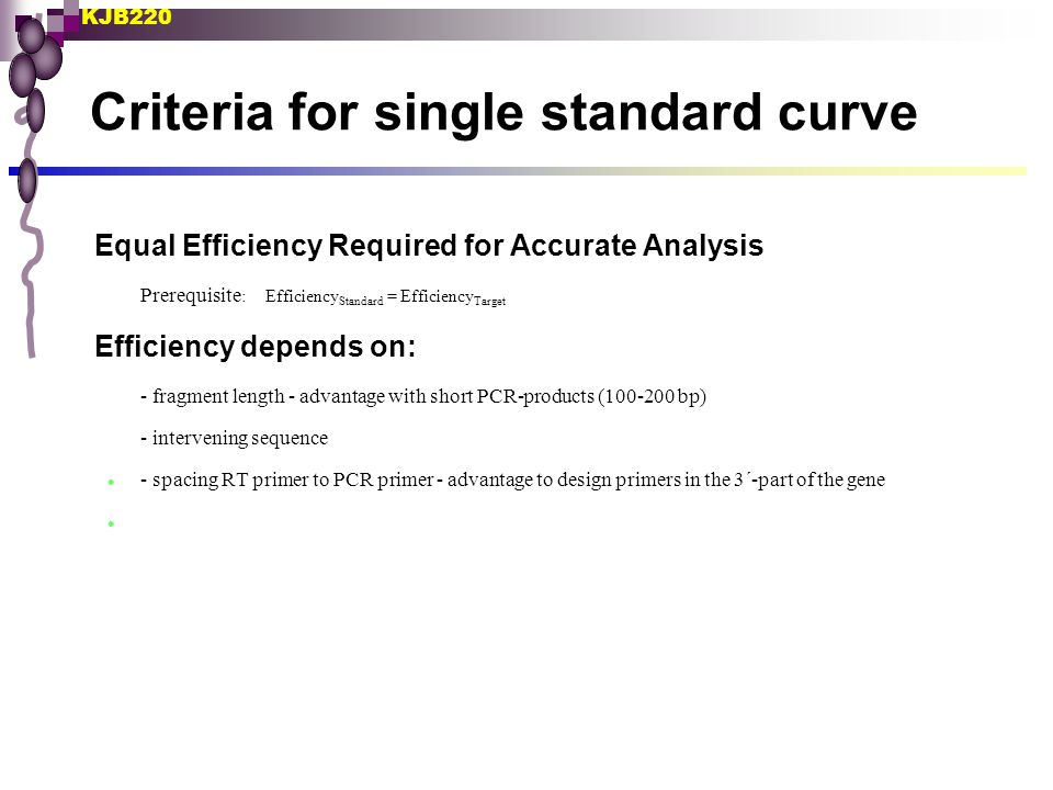 Criteria for single standard curve