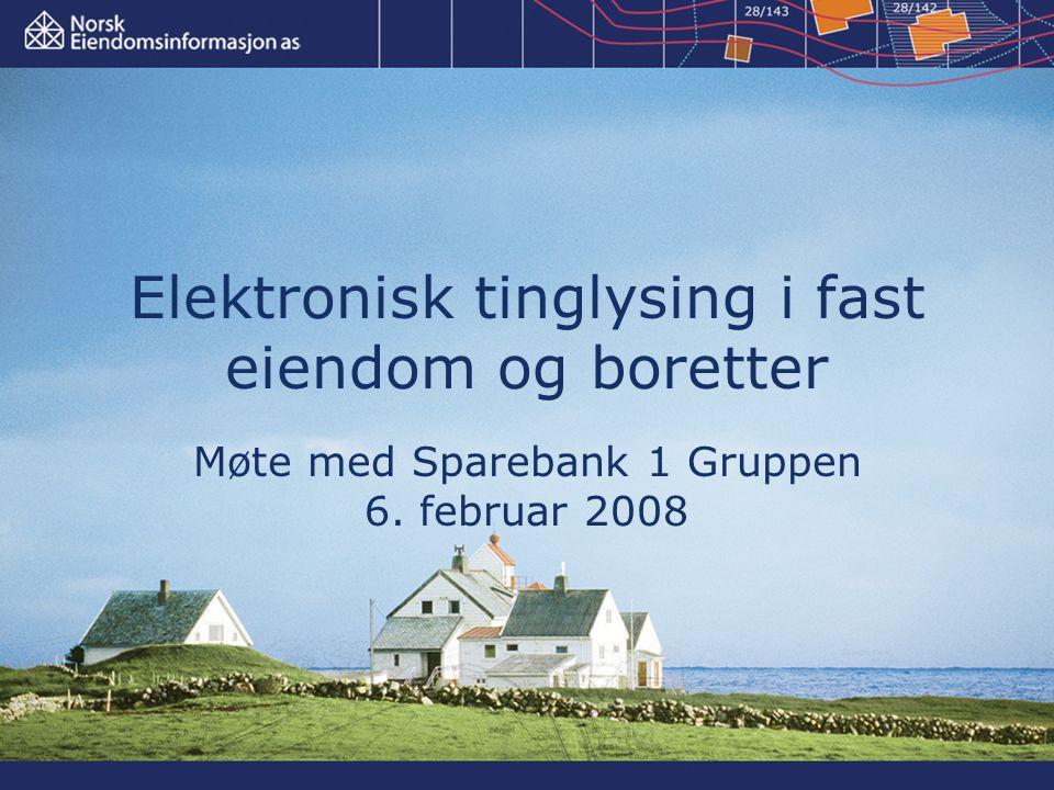 Elektronisk tinglysing i fast eiendom og boretter