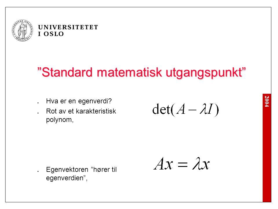 Standard matematisk utgangspunkt