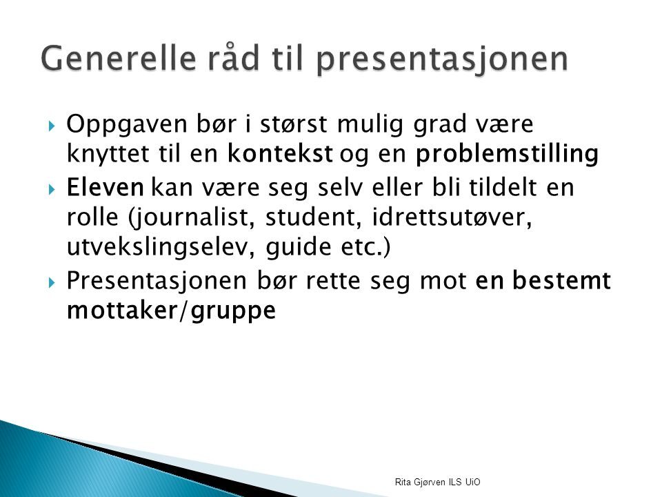 Generelle råd til presentasjonen