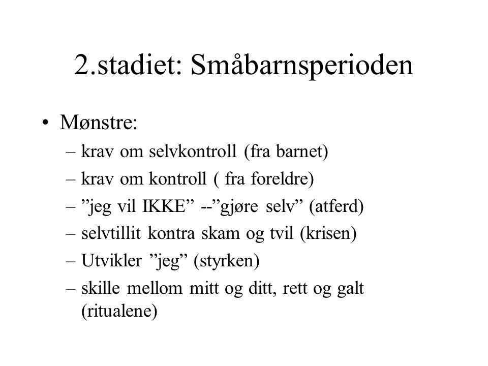 2.stadiet: Småbarnsperioden