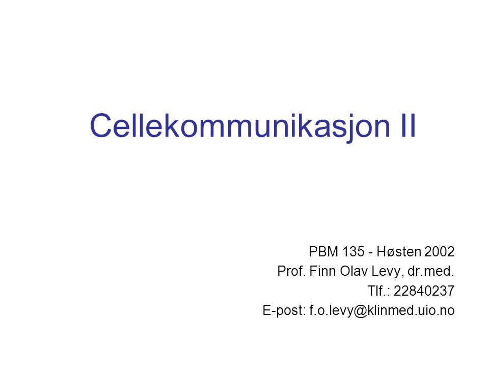 Cellekommunikasjon II
