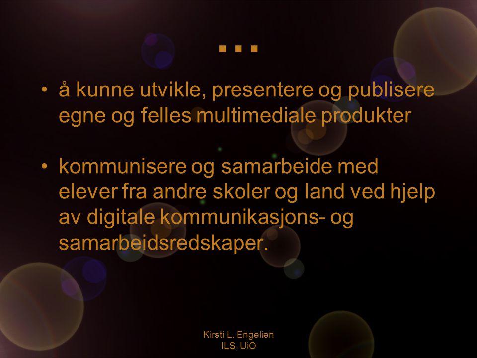 Kirsti L. Engelien ILS, UiO