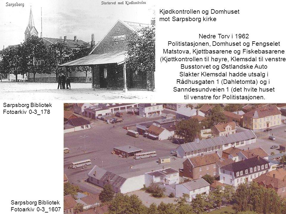 Kjødkontrollen og Domhuset mot Sarpsborg kirke