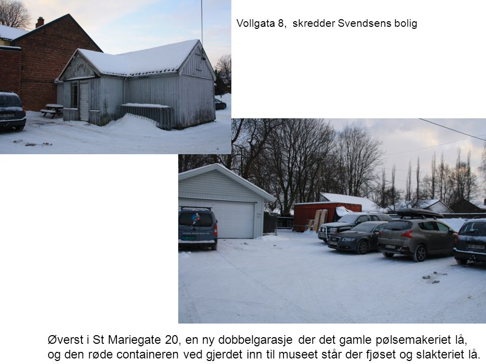 Vollgata 8, skredder Svendsens bolig