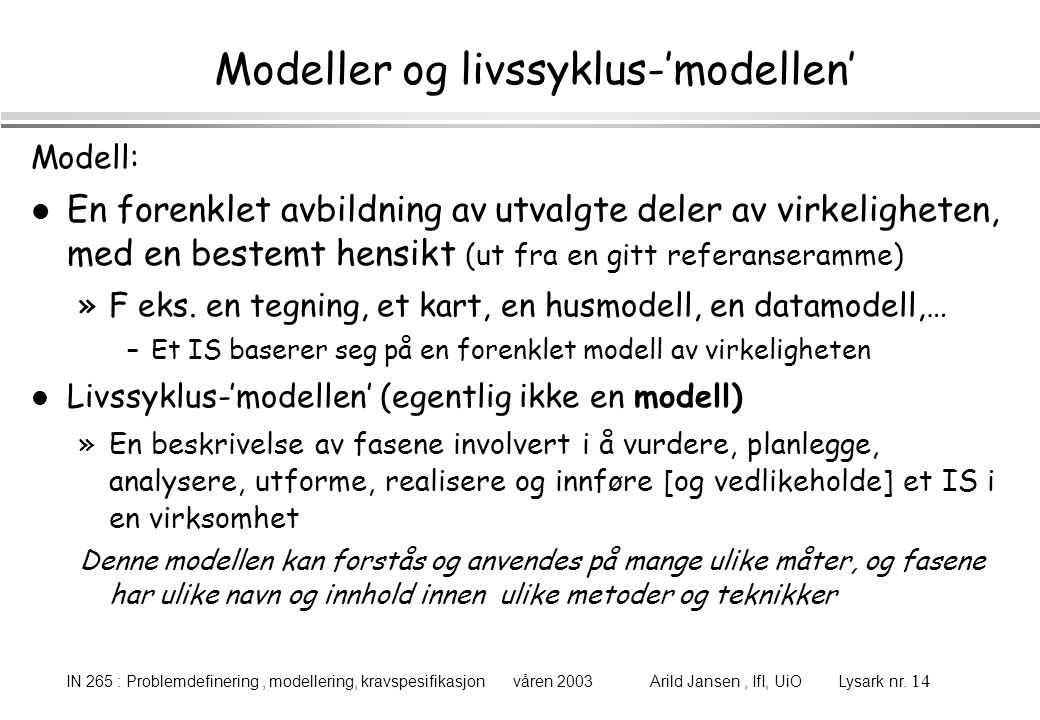 Modeller og livssyklus-'modellen'