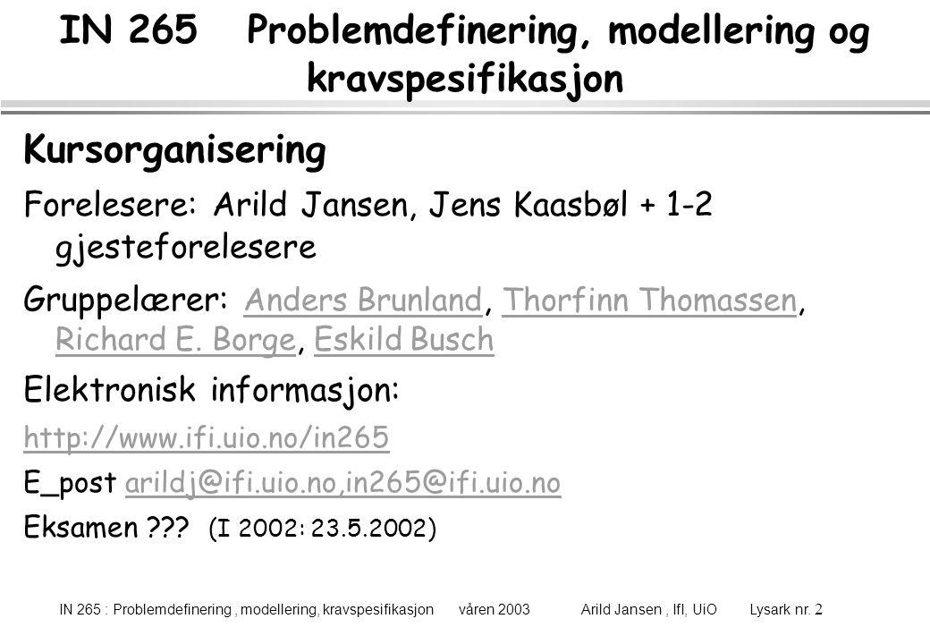 IN 265 Problemdefinering, modellering og kravspesifikasjon