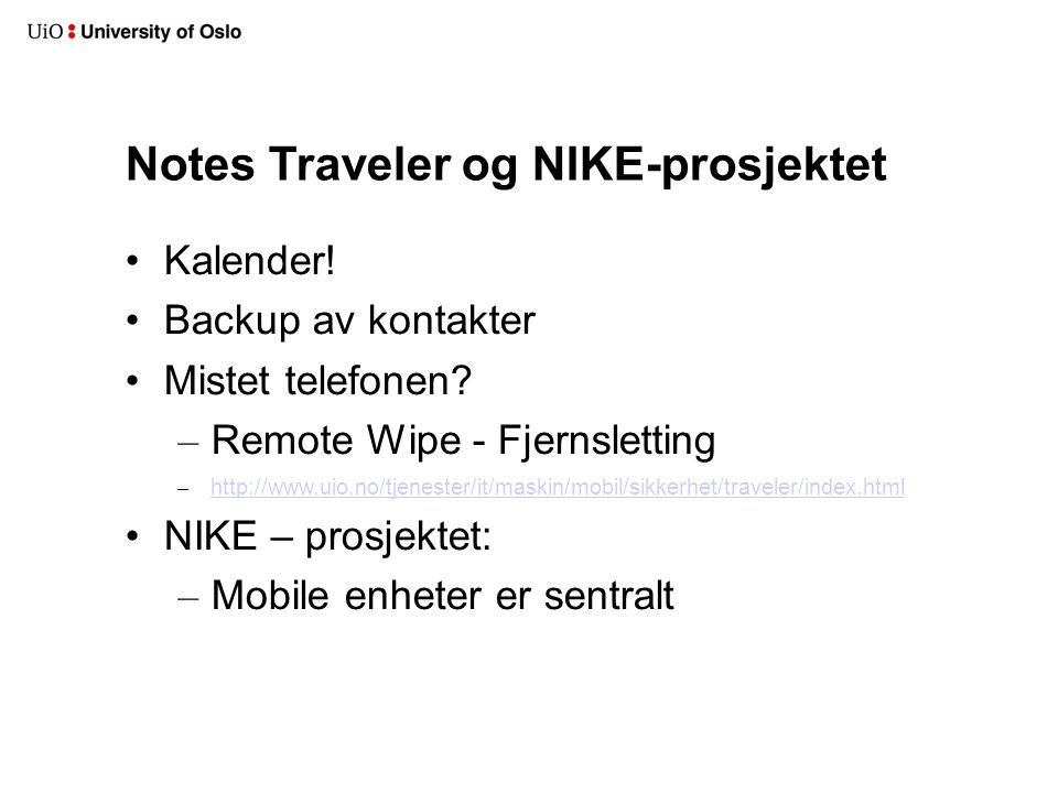 Notes Traveler og NIKE-prosjektet