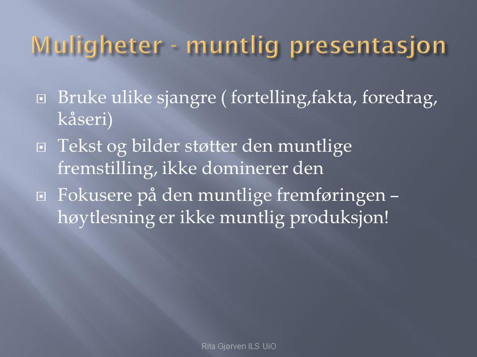 Muligheter - muntlig presentasjon