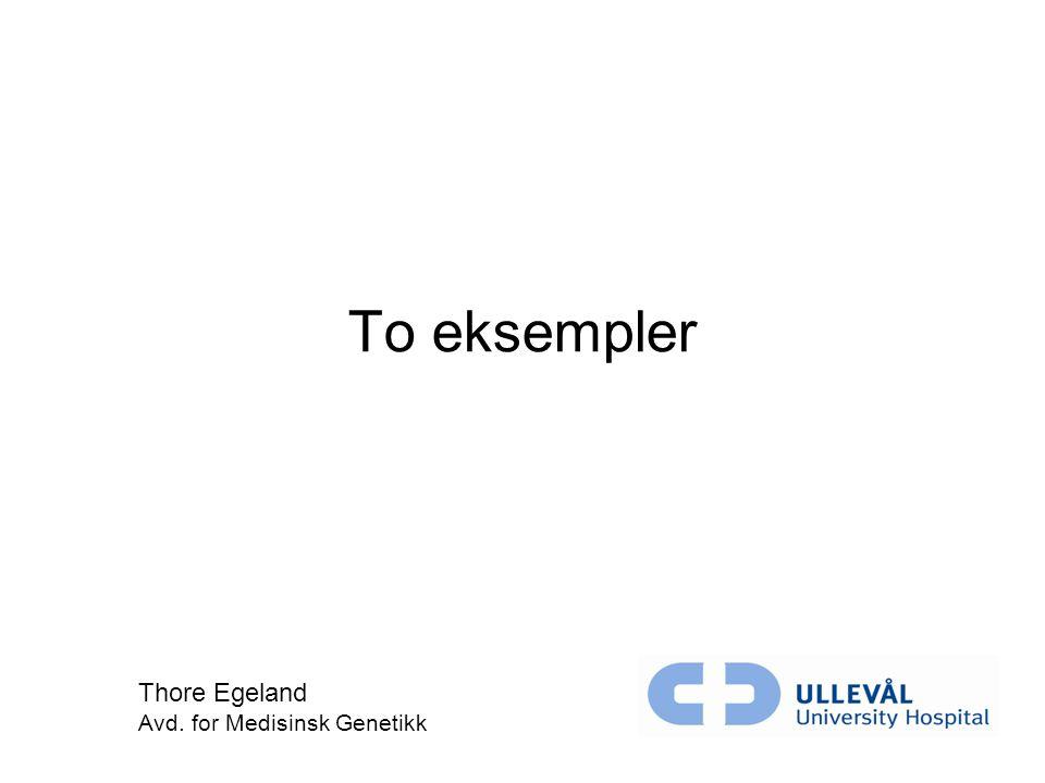 Thore Egeland Avd. for Medisinsk Genetikk