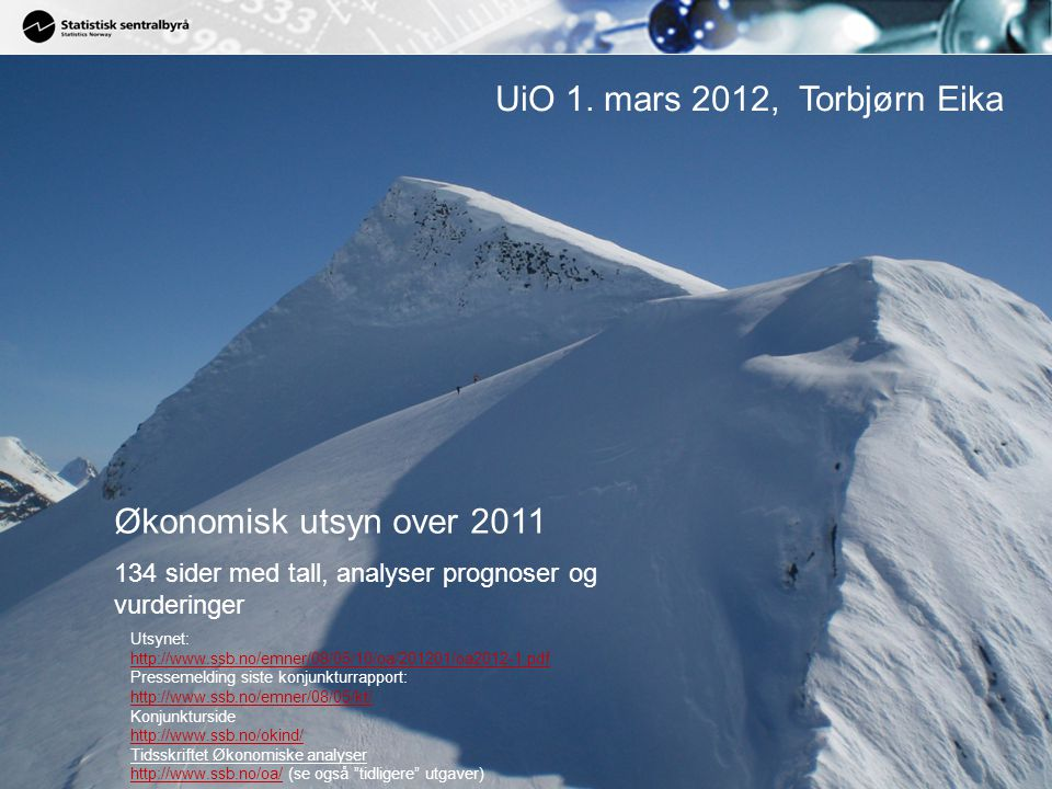 UiO 1. mars 2012, Torbjørn Eika Økonomisk utsyn over 2011