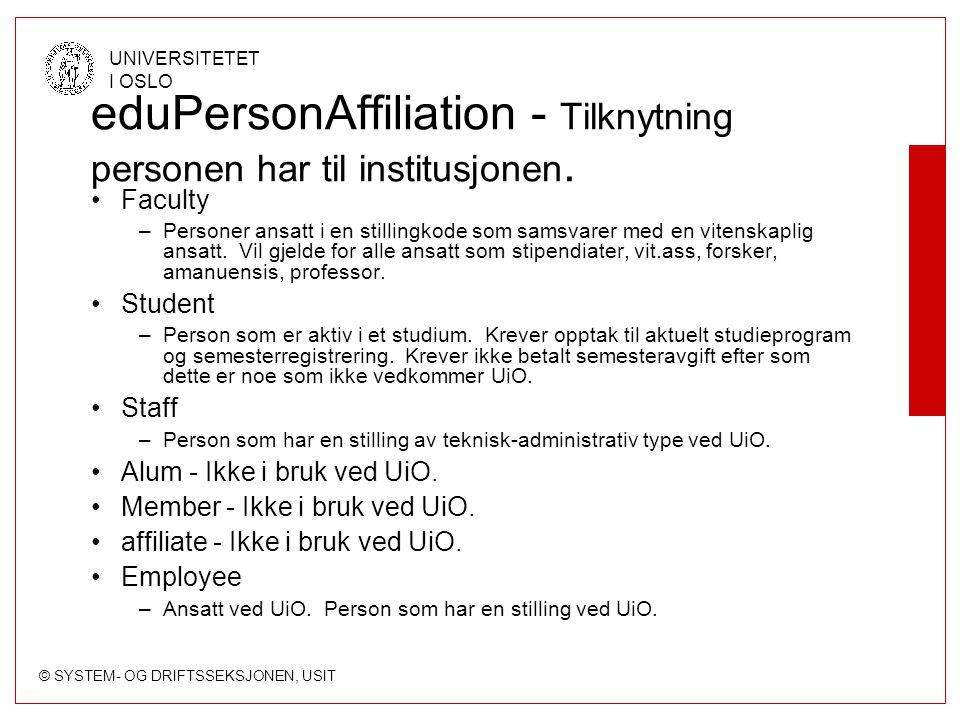 eduPersonAffiliation - Tilknytning personen har til institusjonen.