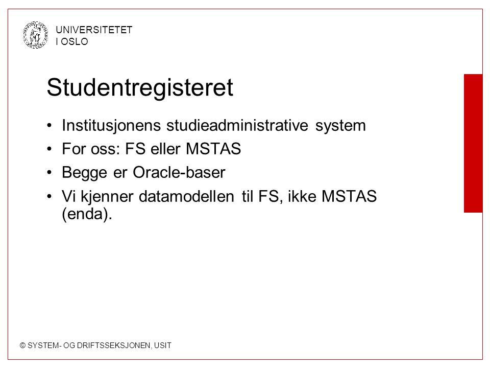 Studentregisteret Institusjonens studieadministrative system