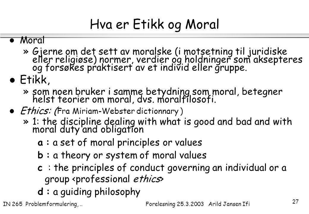 Hva er Etikk og Moral Etikk, Moral