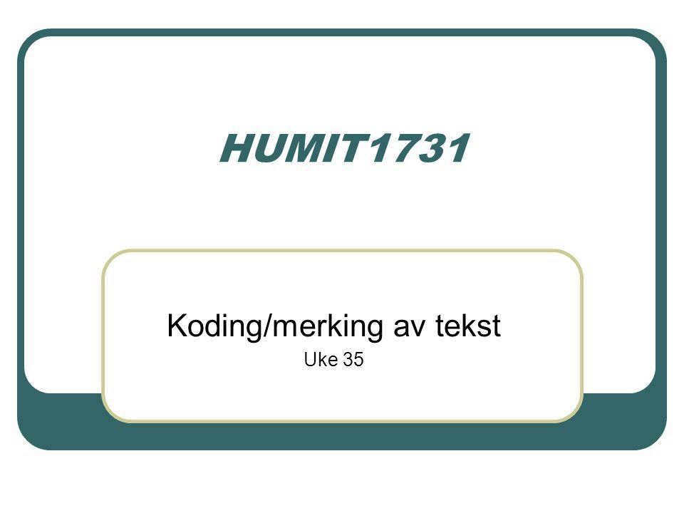 Koding/merking av tekst Uke 35