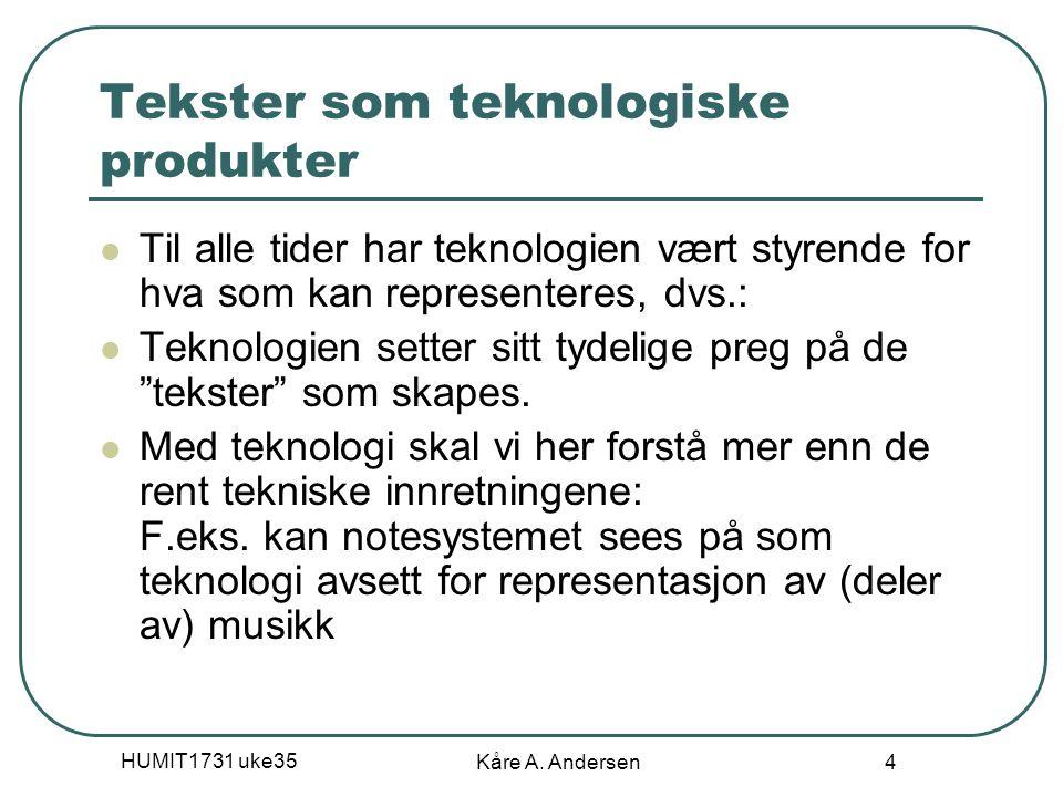 Tekster som teknologiske produkter
