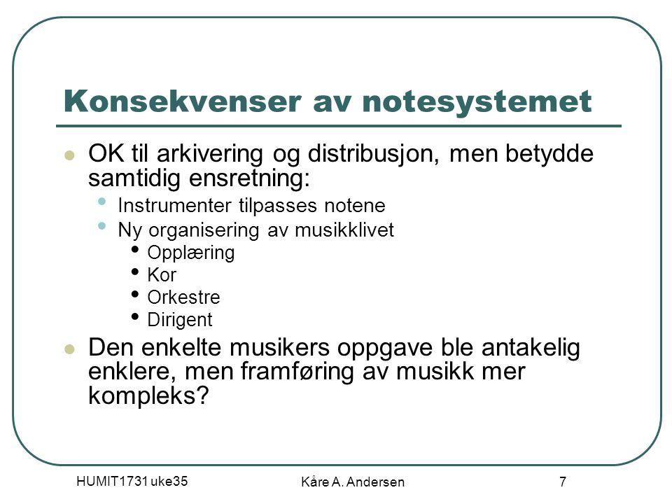 Konsekvenser av notesystemet
