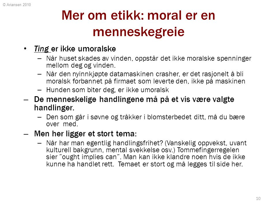 Åpenhet, mot og respekt i forhold til moral
