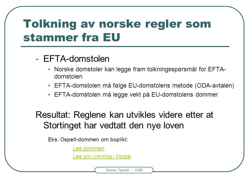 Tolkning av norske regler som stammer fra EU