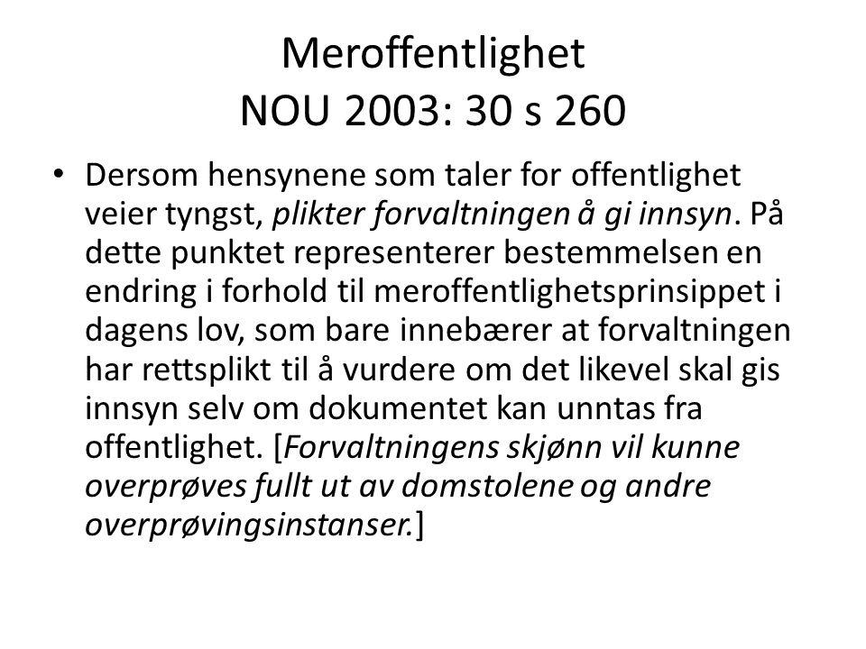 Meroffentlighet NOU 2003: 30 s 260