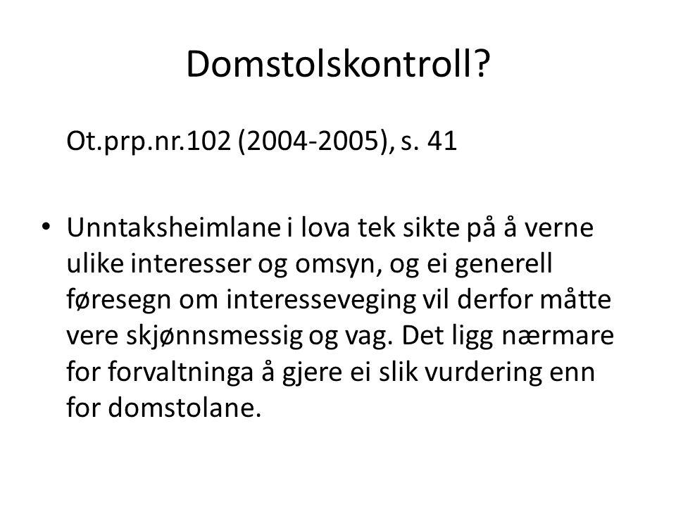 Domstolskontroll Ot.prp.nr.102 (2004-2005), s. 41