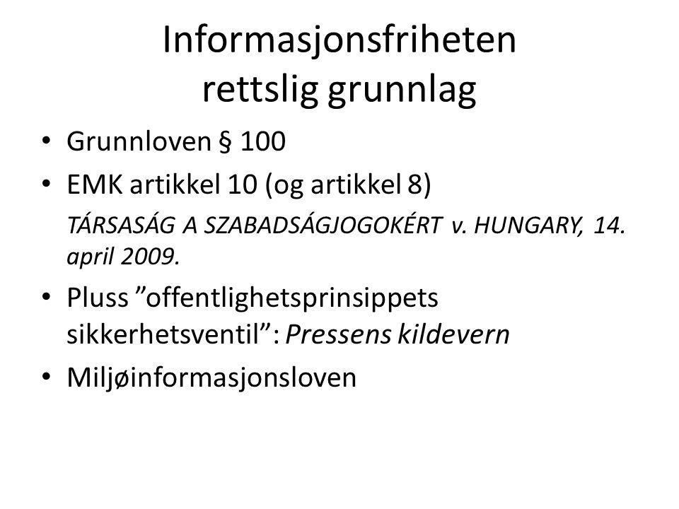 Informasjonsfriheten rettslig grunnlag