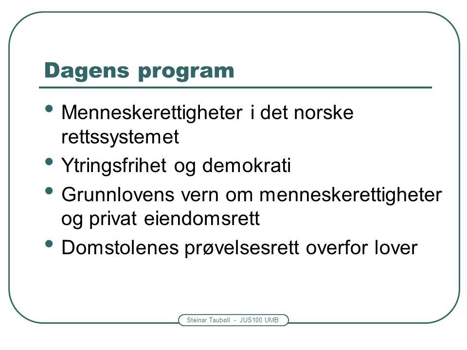 Dagens program Menneskerettigheter i det norske rettssystemet