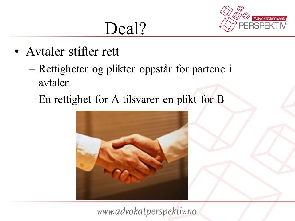 Deal Avtaler stifter rett