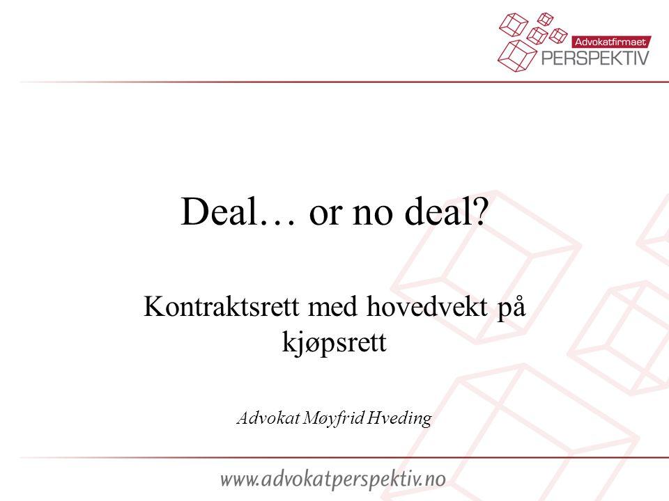 Kontraktsrett med hovedvekt på kjøpsrett Advokat Møyfrid Hveding