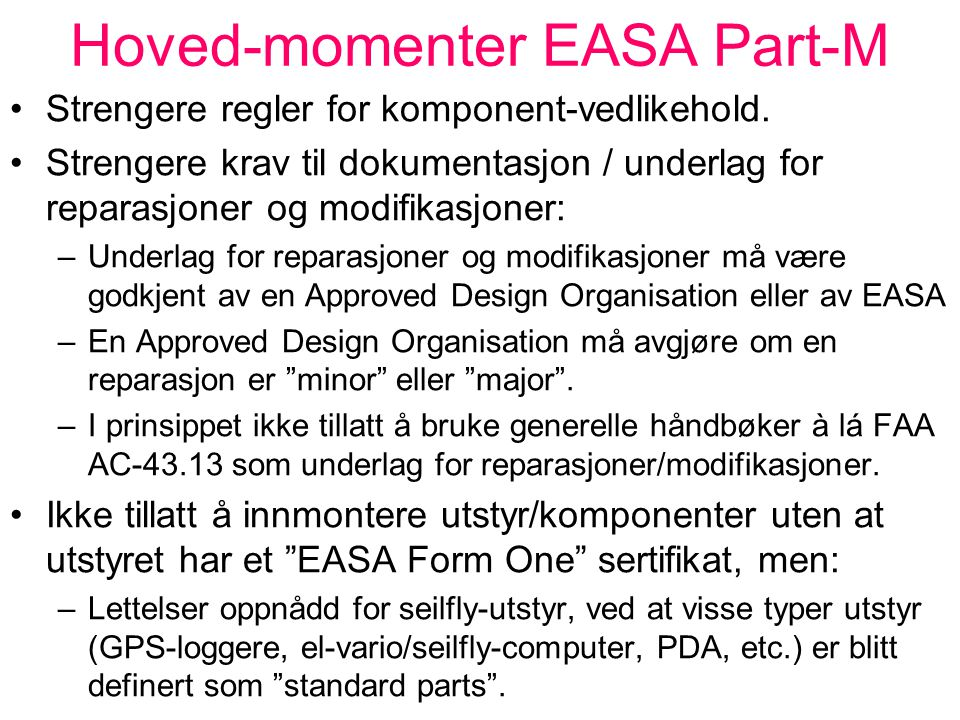 Hoved-momenter EASA Part-M