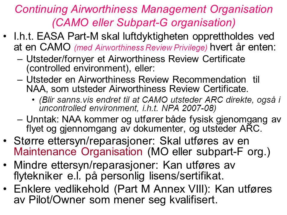 Continuing Airworthiness Management Organisation (CAMO eller Subpart-G organisation)