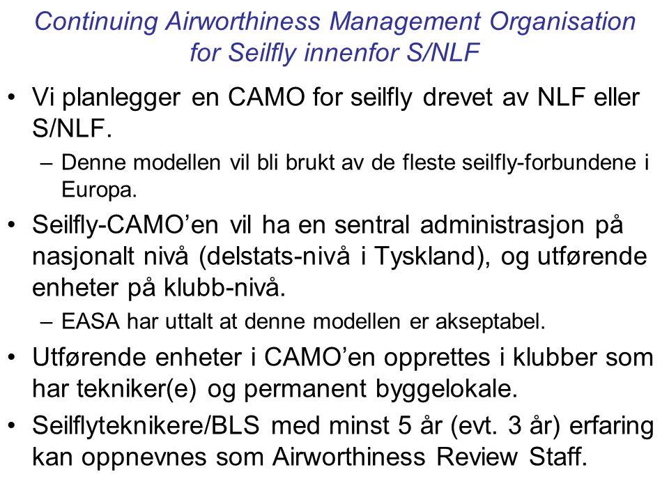 Vi planlegger en CAMO for seilfly drevet av NLF eller S/NLF.