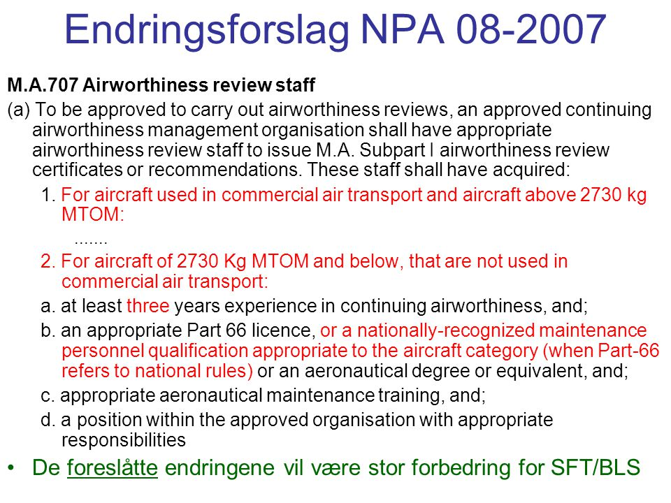 Endringsforslag NPA 08-2007 M.A.707 Airworthiness review staff.