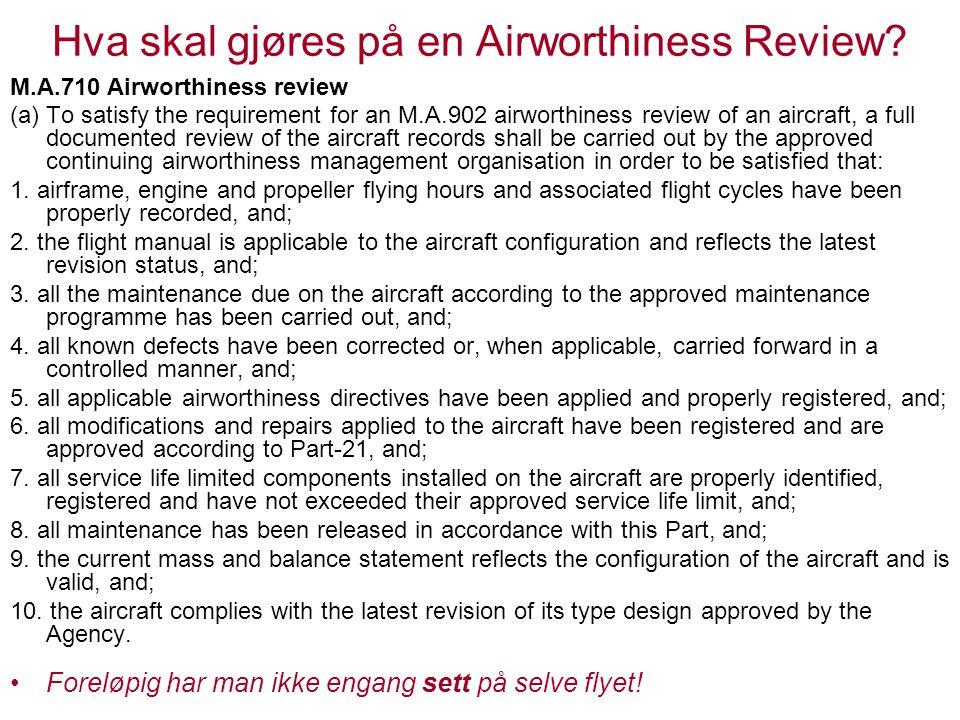Hva skal gjøres på en Airworthiness Review