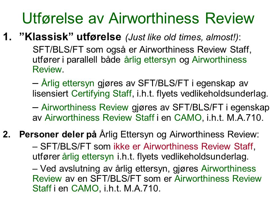 Utførelse av Airworthiness Review