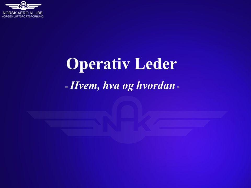 Operativ Leder - Hvem, hva og hvordan -