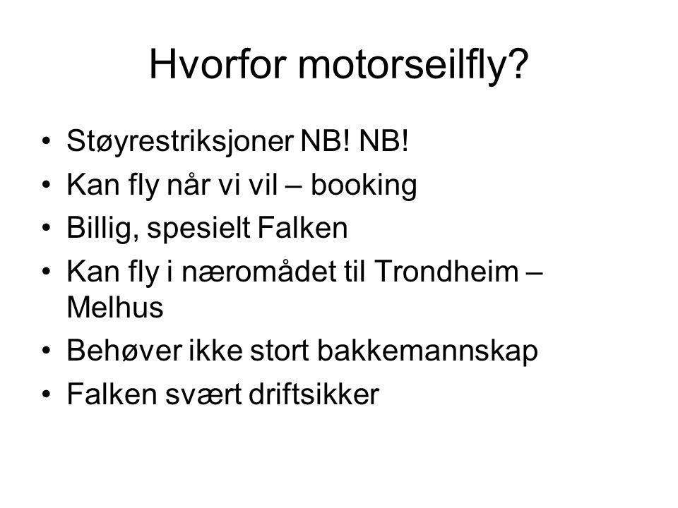 Hvorfor motorseilfly Støyrestriksjoner NB! NB!