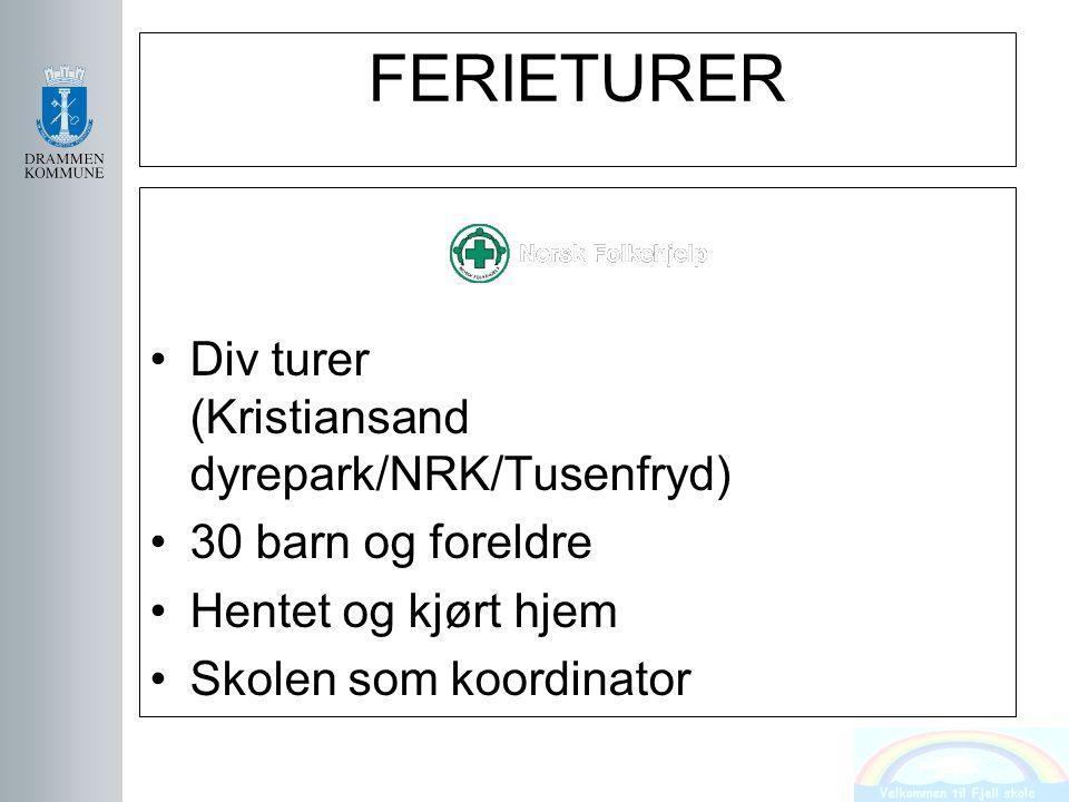 FERIETURER Div turer (Kristiansand dyrepark/NRK/Tusenfryd)