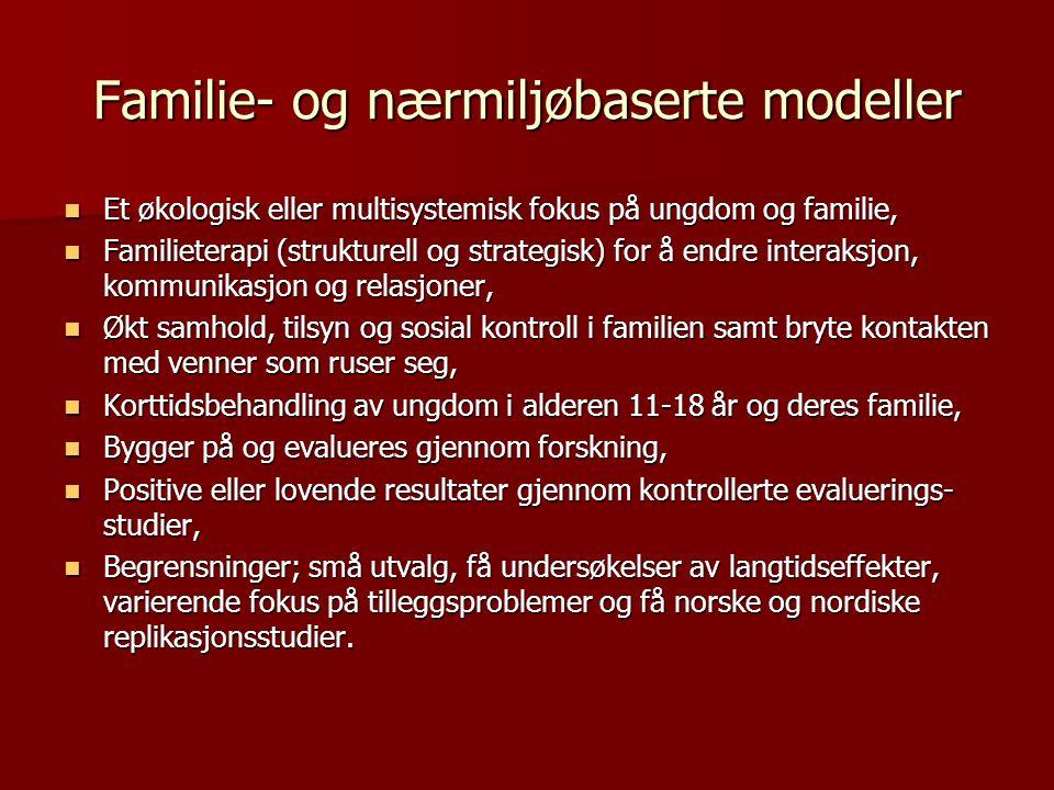 Familie- og nærmiljøbaserte modeller