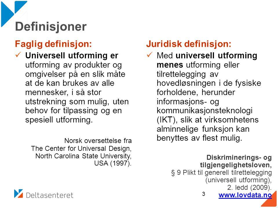 Definisjoner Faglig definisjon: Juridisk definisjon: