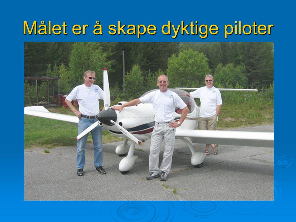 Målet er å skape dyktige piloter