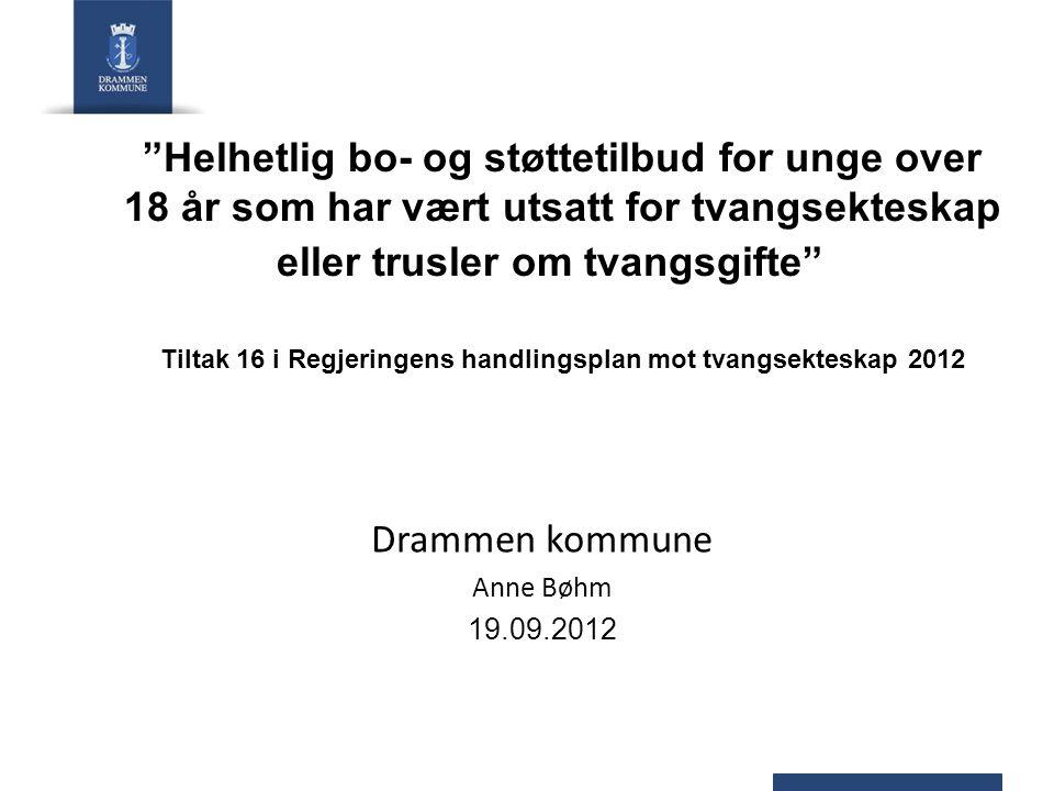 Drammen kommune Anne Bøhm 19.09.2012