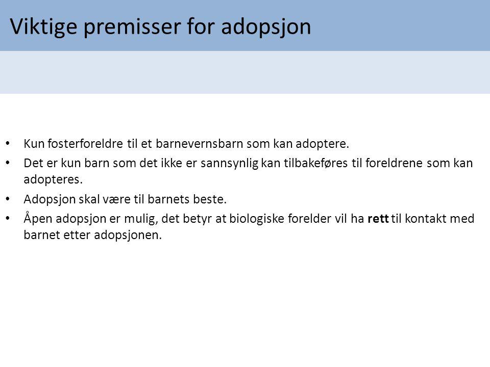 Viktige premisser for adopsjon