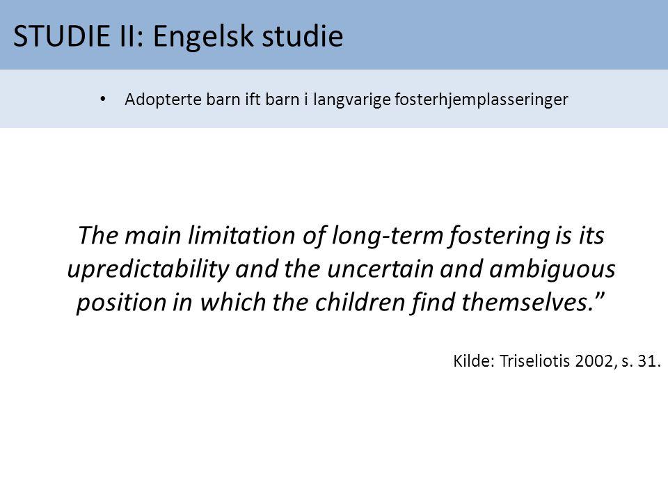 STUDIE II: Engelsk studie